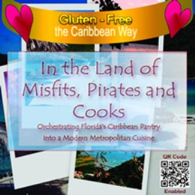"""Foodbrats.com announces: America's First Gluten-Free Caribbean-Influenced Cookbook That is Also QR Code-Enhanced 